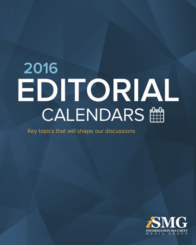 Information Security Media Group - Editorial Calendars